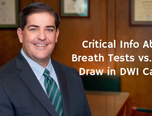 Critical Info About Breath Tests vs. Blood Draw in DWI Cases!