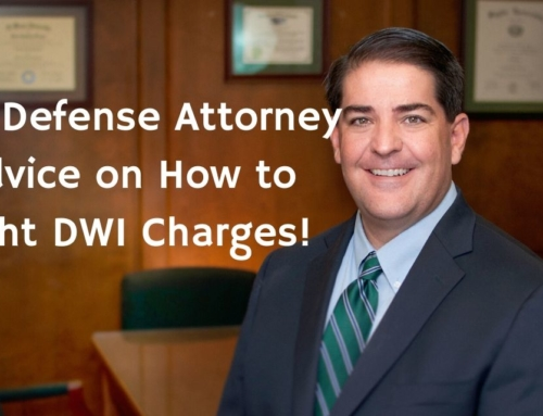 DWI Defense Attorney Advice on How to Fight DWI Charges!
