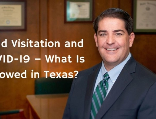 Child Visitation and COVID-19 – What Is Allowed in Texas?