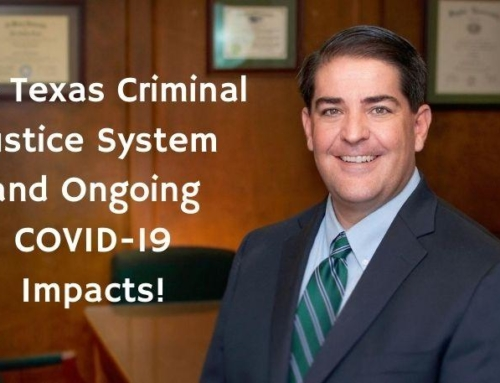 The Texas Criminal Justice System and Ongoing COVID-19 Impacts!