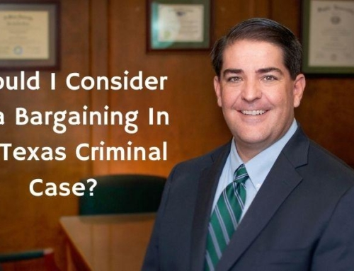 Should I Consider Plea Bargaining In My Texas Criminal Case?