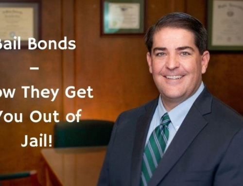 Bail Bonds – How They Get You Out of Jail!